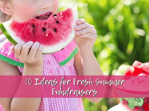 10 fresh summer fundraisers ft img