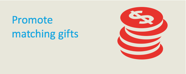Promote gift matching with high-level donors at your nonprofit