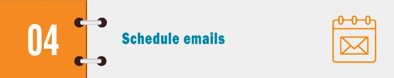 4_Schedule-emails.jpg