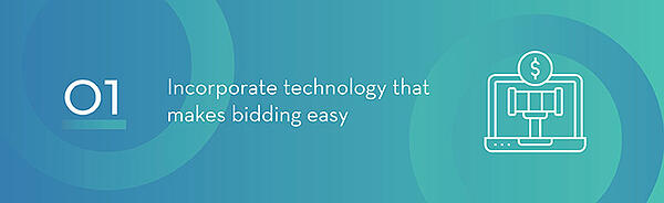 Make Bidding Easy with Technology