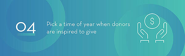Pick The Right Time When Donors Are Inspired to Give