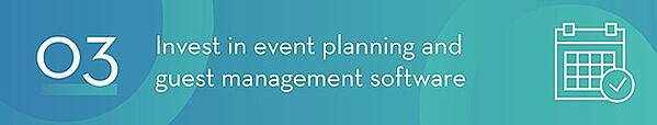 Invest in Event Planning and Guest Management Software