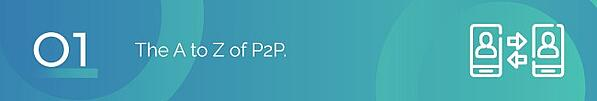 The A to Z of P2P