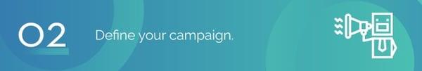 Define your campaign Winspire