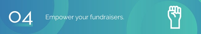 Empower your fundraisers