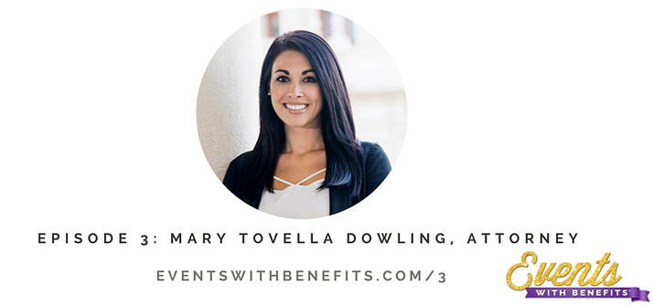 Mary Tovella Dowling - Events with Benefits