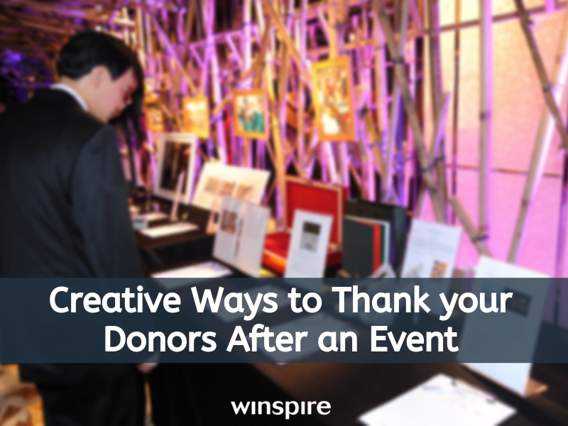 Creative Ways to Thank your donors after a fundraising event