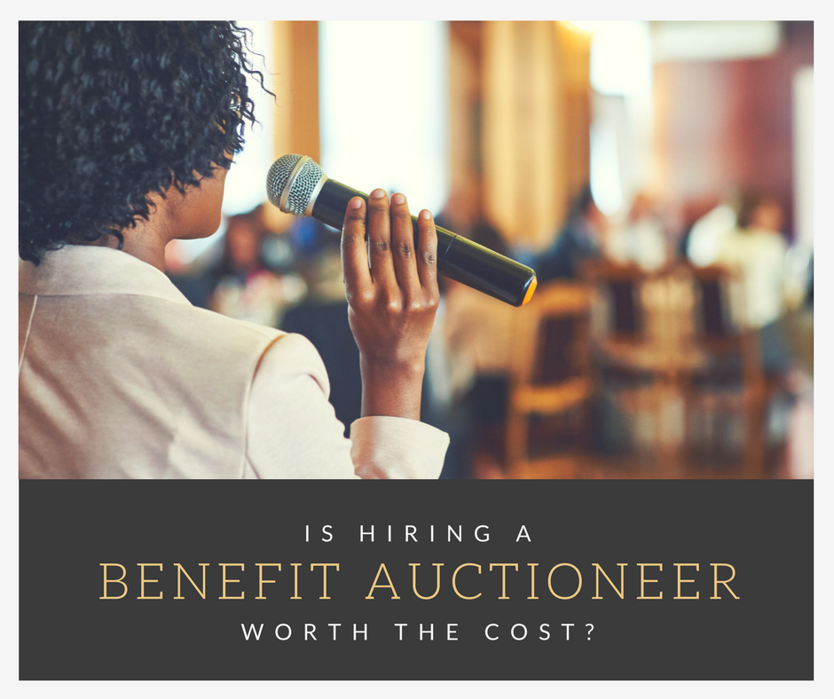 Is hiring a Certified Benefit Auctioneer worth the cost?
