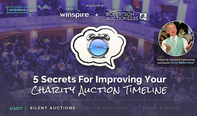 5 Secrets for Improving Your Charity Auction Timeline