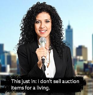 Newscasters don't do auctions