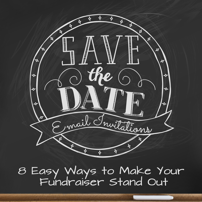 save the date email invites 8 easy ways to make your fundraiser stand out